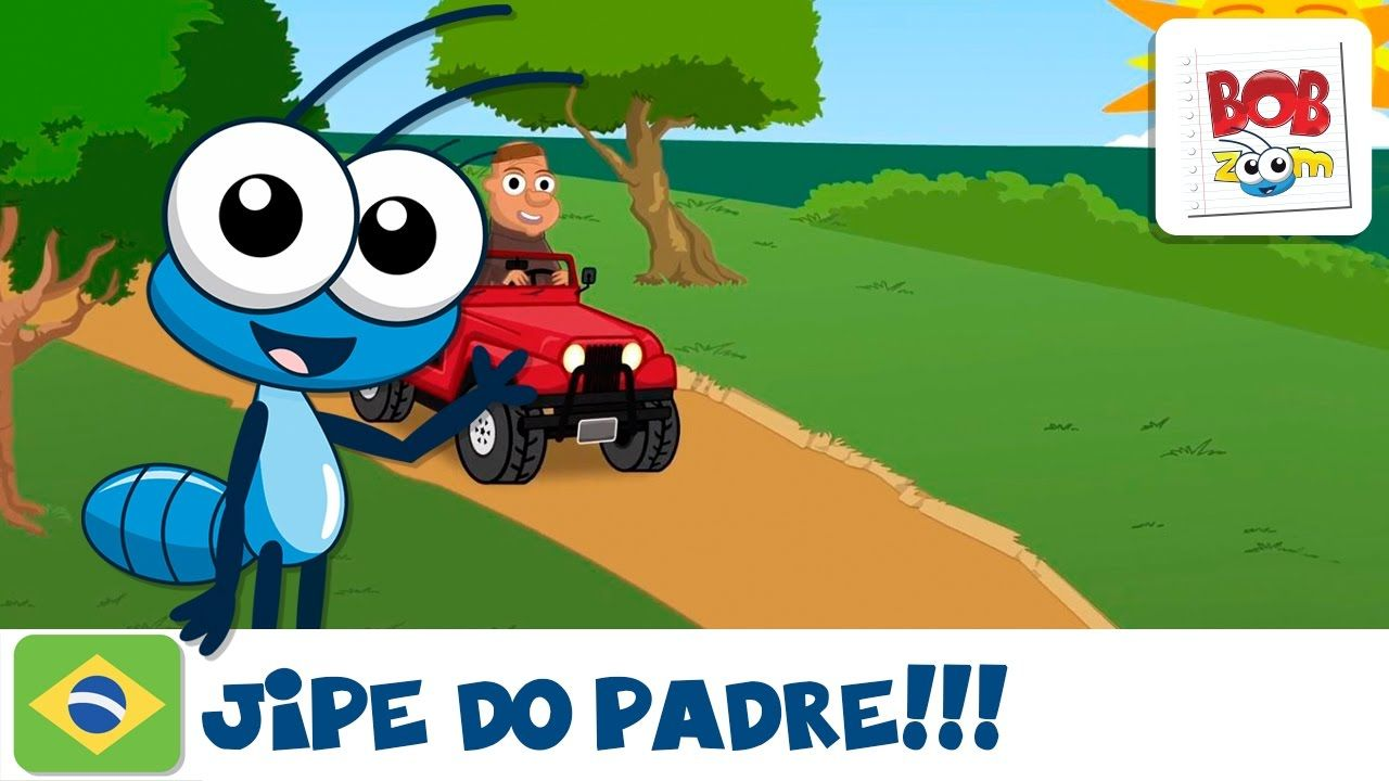 Bob Zoom Jipe Do Padre Youtube Com Imagens Videos Infantil