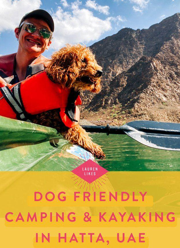 Photo of Camping + Kayaking in Hatta, UAE – Lauren-Likes Blog