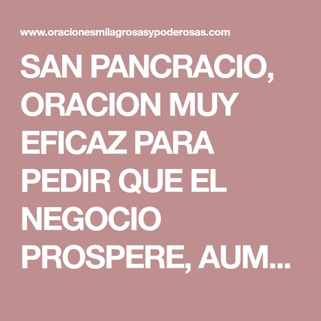 San Pancracio Oracion Muy Eficaz Para Pedir Que El Negocio Prospere Aumentar Las Ventas Y Clientes San Pancracio Pancracio Oraciones