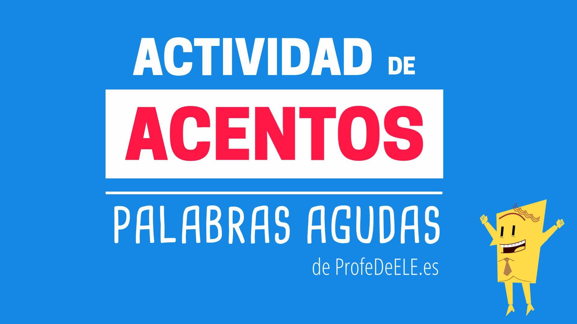 Actividad De Acentos Palabras Agudas Spanish Beginners  # Muebles Es Hiato O Diptongo