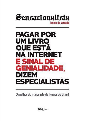 Sensacionalista Isento De Verdade Por Nelito Fernandes Https