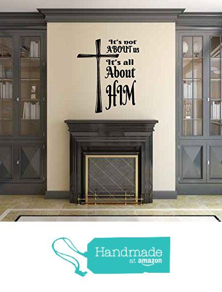 It's Not About Us. It's All About Him Vinyl Wall Words Decal Sticker Graphic from Country Chic Decals https://www.amazon.com/dp/B019TU8OOK/ref=hnd_sw_r_pi_dp_myD4ybZRQFSVW #handmadeatamazon