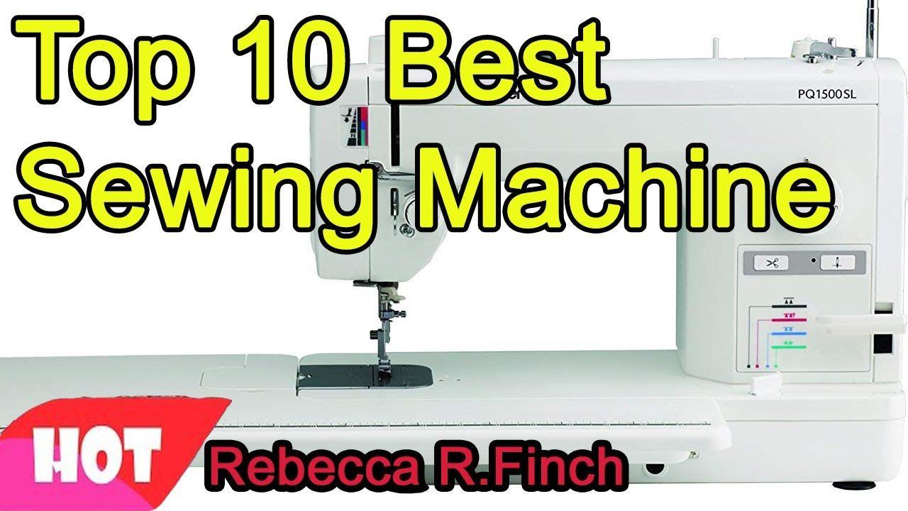 Best Sewing Machines 2021 Top 10 Best Sewing Machine 2020 2021 in 2020 | Sewing machine