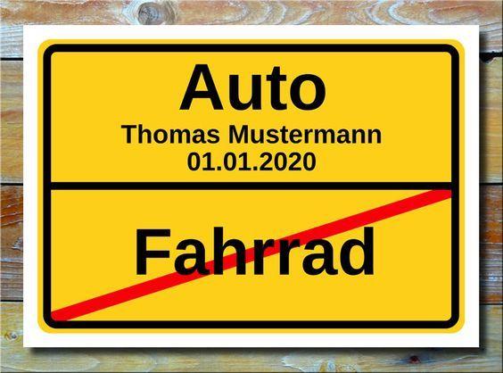 Ortsschild Fahrrad Auto * Endlich den eigenen Führerschein ...