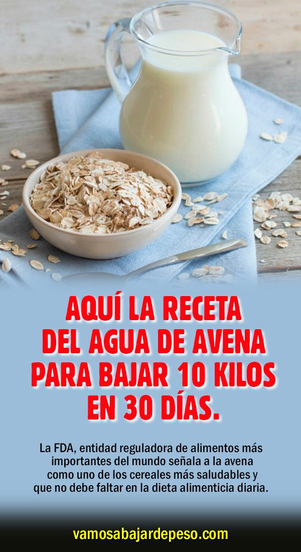 Aquí La Receta Del Agua De Avena Para Bajar 10 Kilos En 30 Días Detox Drinks Recipes Workout Food Healthy Juices