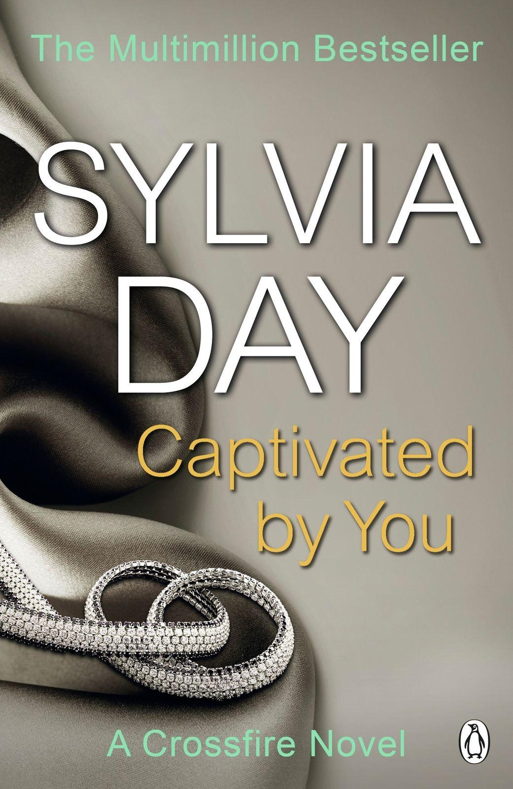 Captivated By You Paperback Softback Sylvia Day Sylvia Day Crossfire Series Crossfire