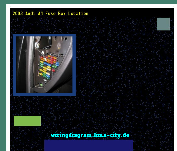 2003 Audi A4 Fuse Box Location Wiring Diagram 175432 Amazing Collection: 2003 Audi A4 Fuse Box Location At Hrqsolutions.co