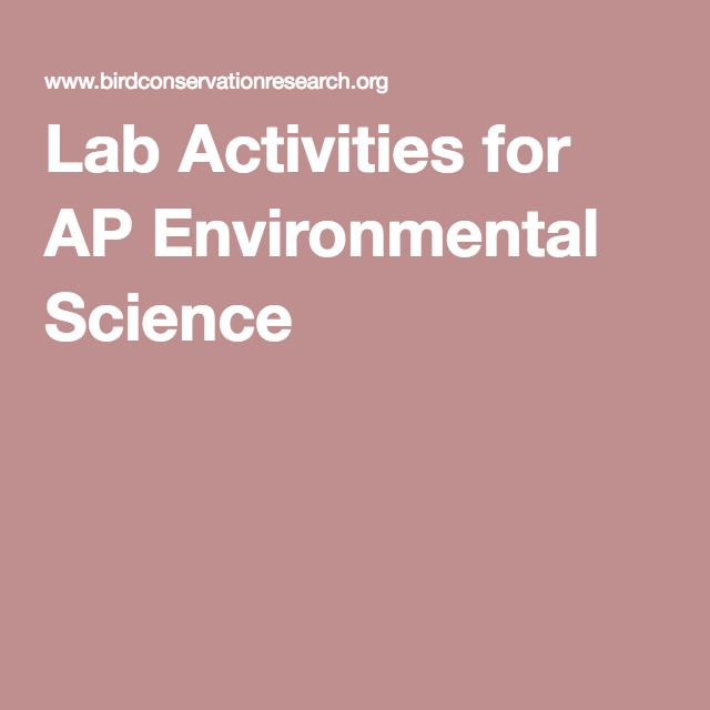 Lab Activities For AP Environmental Science APES Ap