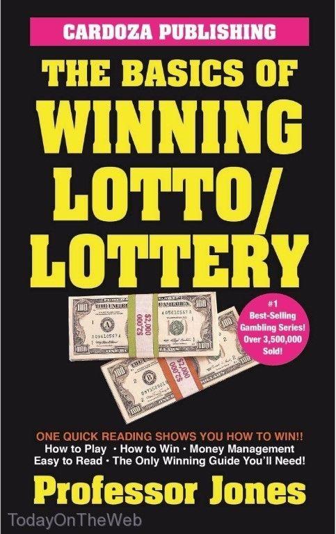 The Basics of Winning Lotto/Lottery  by Prof. Jones