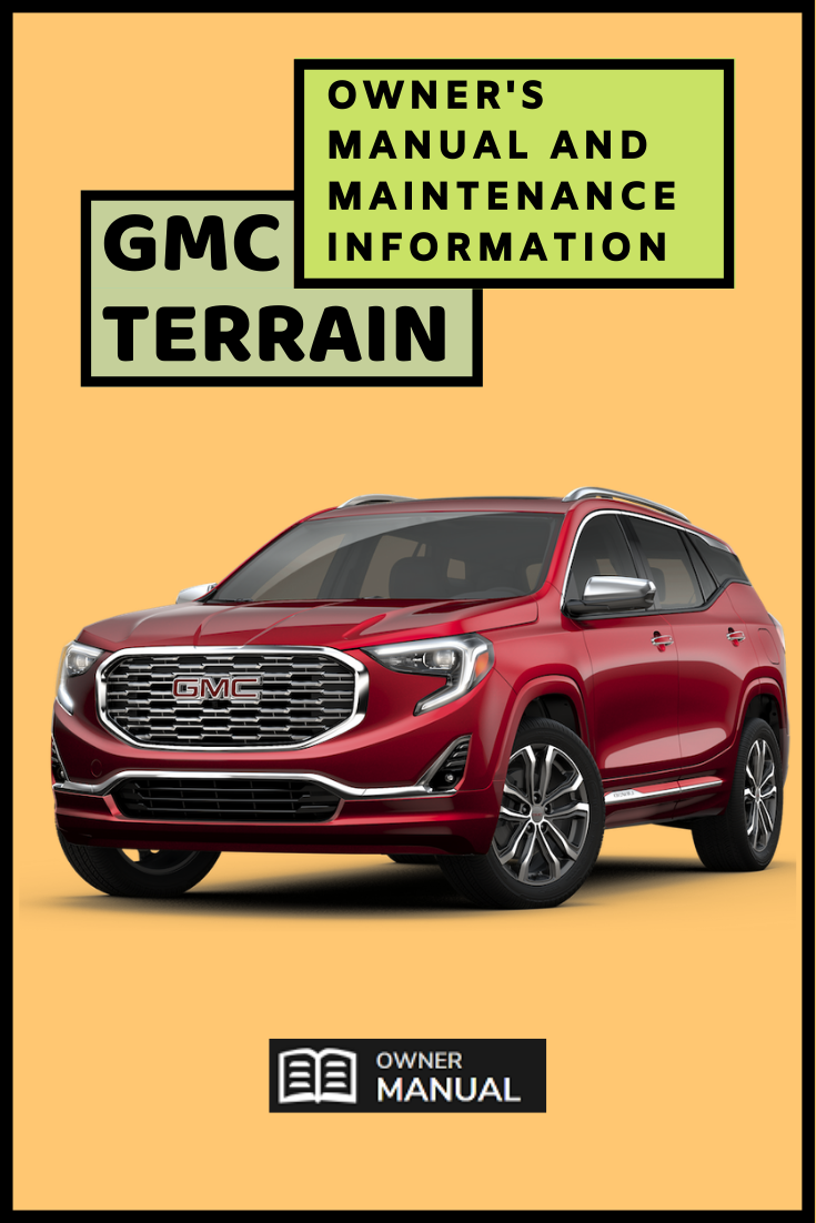 Gmc Terrain Owner Manuals 2011 2019 In 2020 Gmc Terrain Owners