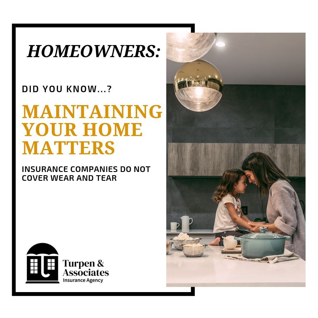 Didyouknow Home Maintenance Matters Homeowners Policies Do