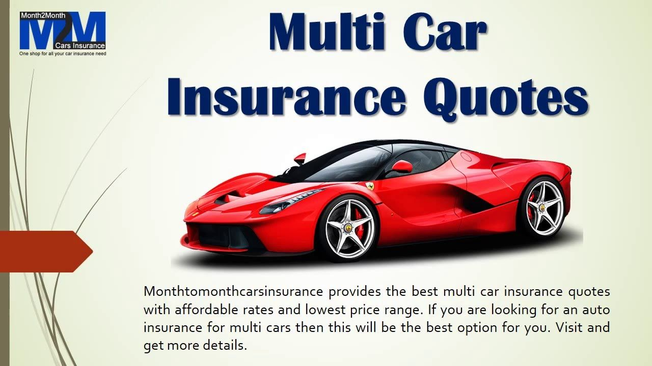 Multi Car Insurance Quotes >> Cheapest Multi Auto Insurance Policy With Instant Quotes Online