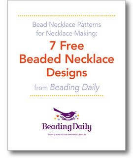 Beading Projects Patterns Articles Videos eBooks Necklace
