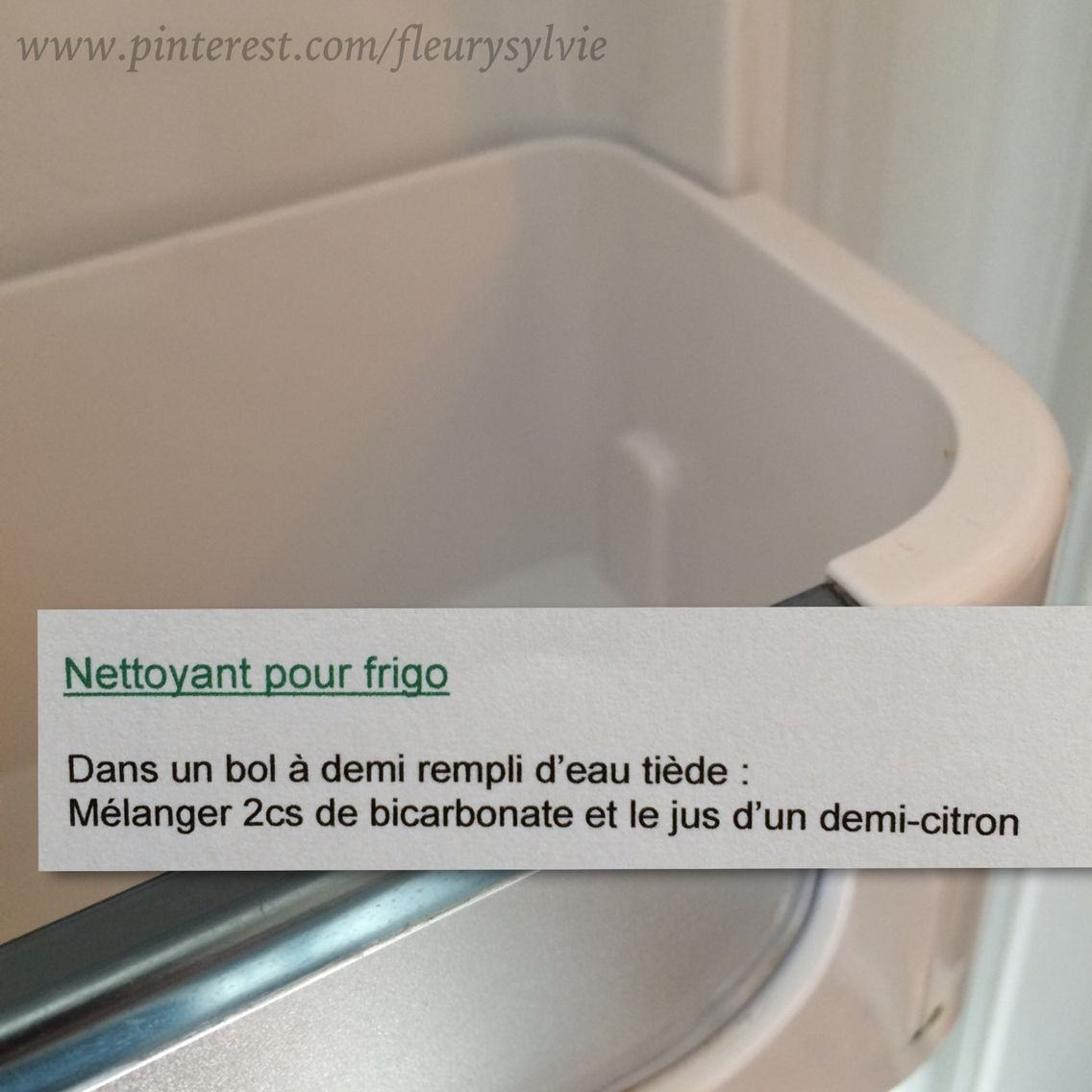 nettoyant pour frigo j 39 ai test a marche astuces pinterest. Black Bedroom Furniture Sets. Home Design Ideas
