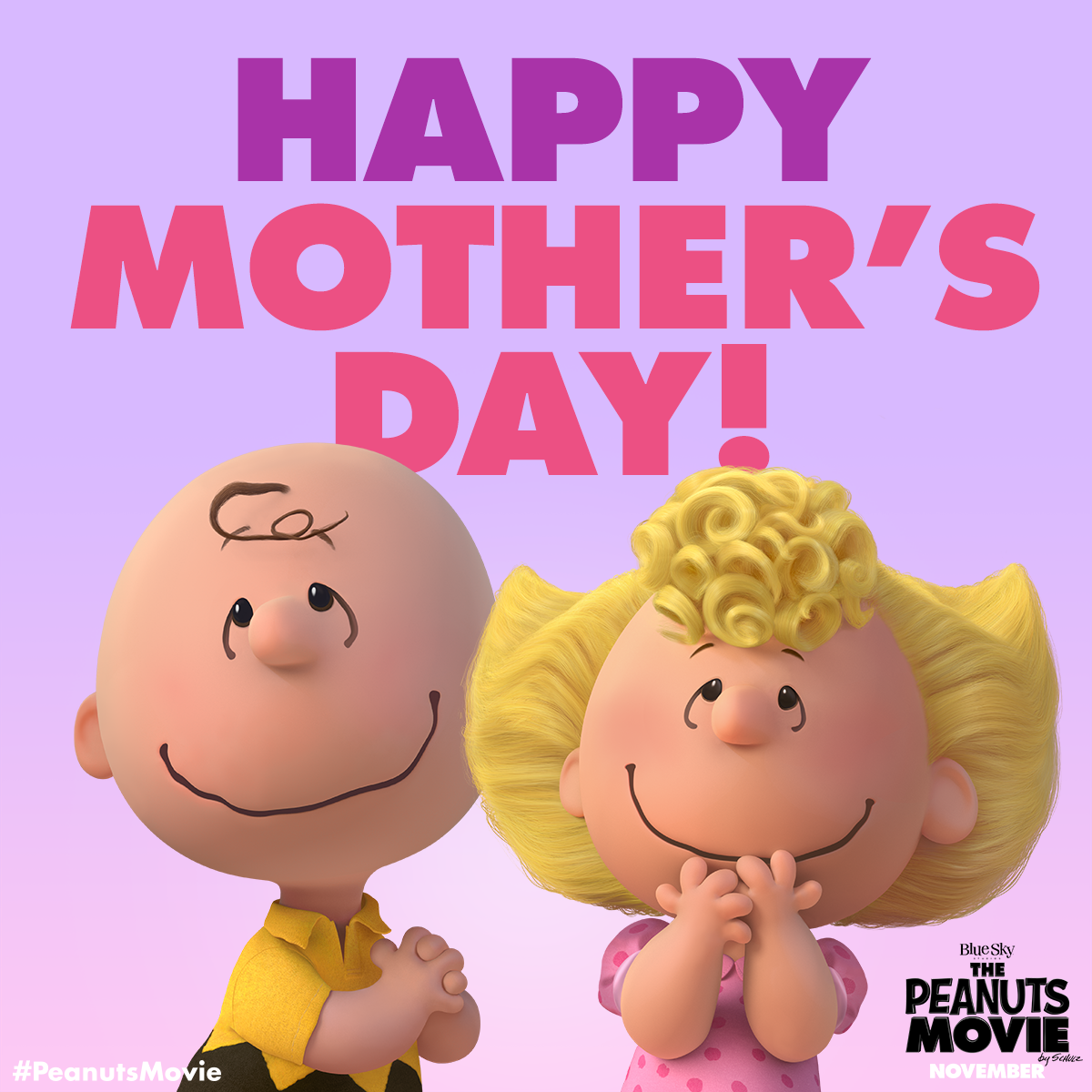 Wishing You The Happiest Mother S Day From The Peanuts Movie Gang Peanuts Movie Happy Mothers Day Snoopy Pictures