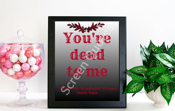 Shark Tank Printable Quote Art You're Dead Kevin by ScreenQuotes