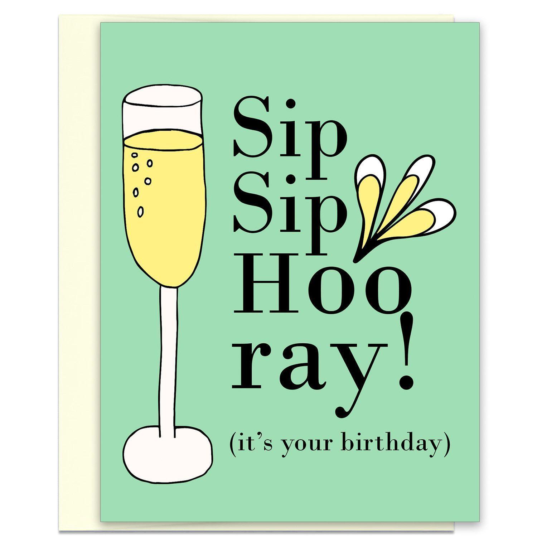 Sip sip hooray funny birthday celebration card funny birthday sip sip hooray funny birthday celebration card kristyandbryce Gallery