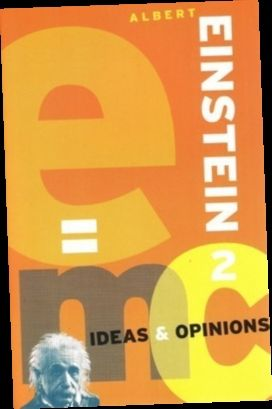 Ideas And Opinions By Albert Einstein | Download …