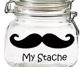 My Stache Glass Jar Great for Fathers Day, Christmas and grooms gift