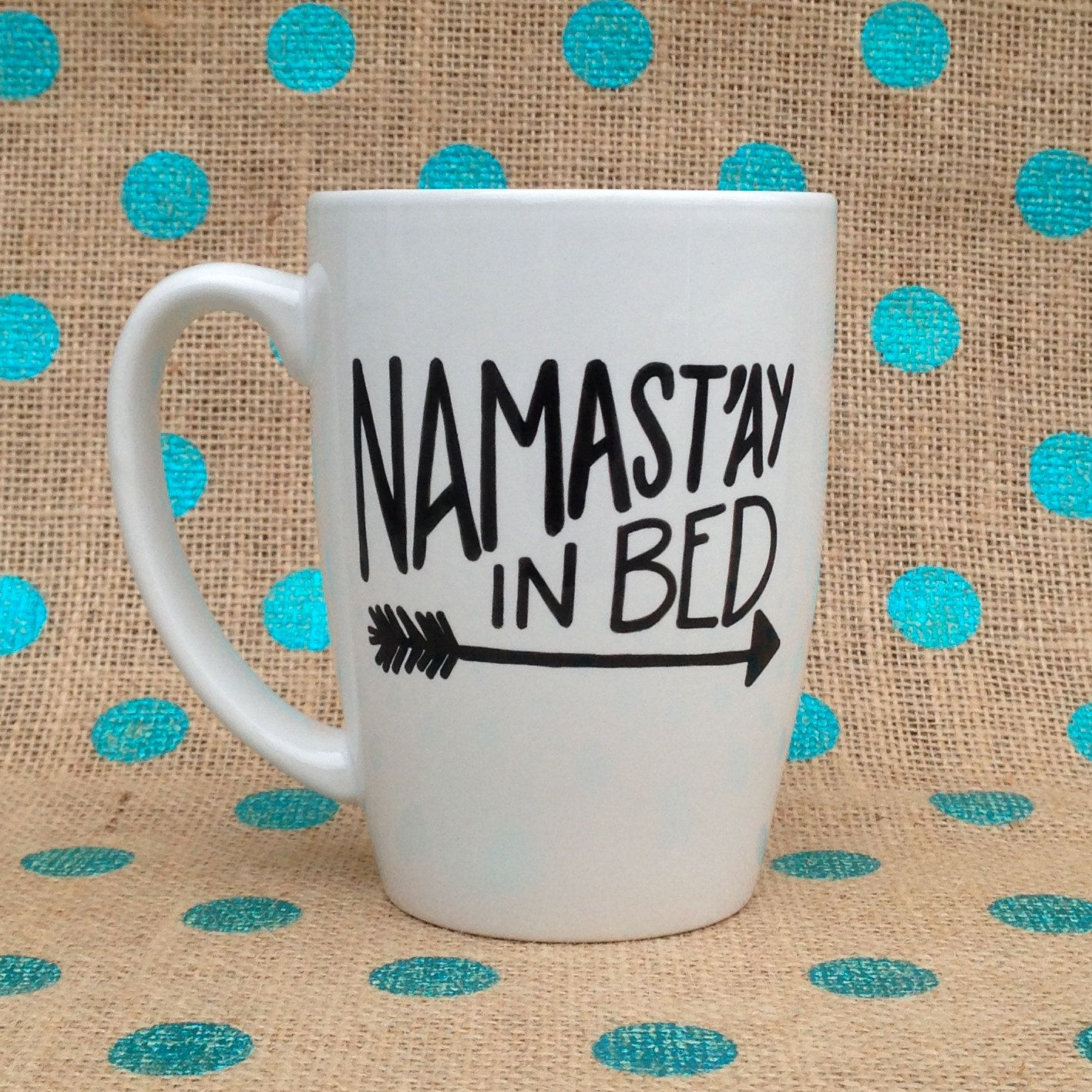 Kaffee Yoga Funny Coffee Mug Namast 39ay In Bed Handpainted Coffee
