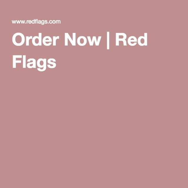 Order Now | Red Flags