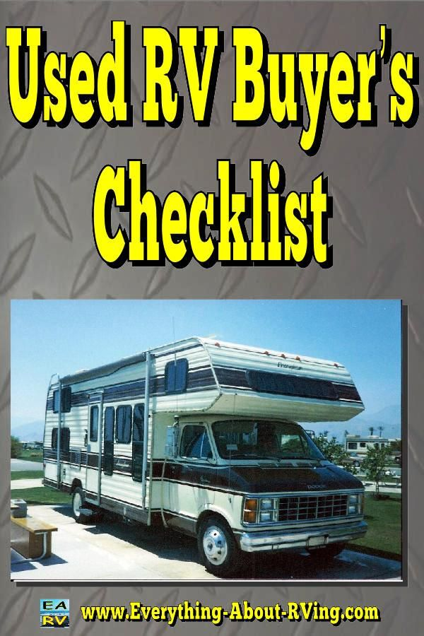 Used RV Buyer's Checklist.  Here are some general areas that should be checked on a used RV... Read More: http://www.everything-about-rving.com/used-rv-1.html Happy RVing! #rving #rv #camping #leisure #outdoors #rver #motorhome #travel