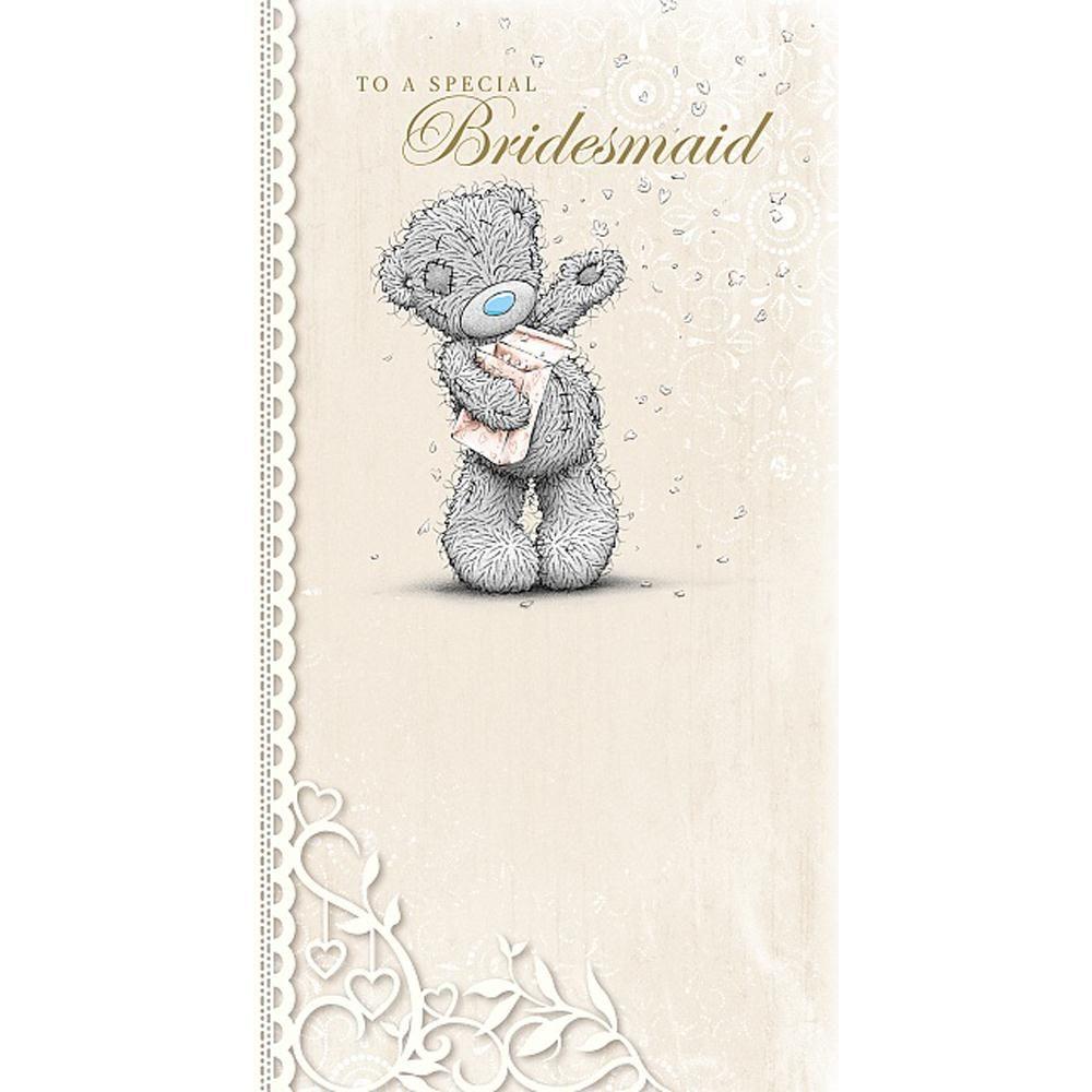 Special Bridesmaid Me to You Bear Wedding Card £2.19 | Teddy bears ...