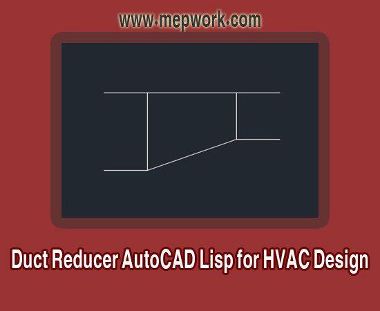 Duct Reducer Lisp for HVAC Design - AutoCAD LSP | AutoCAD MEP in