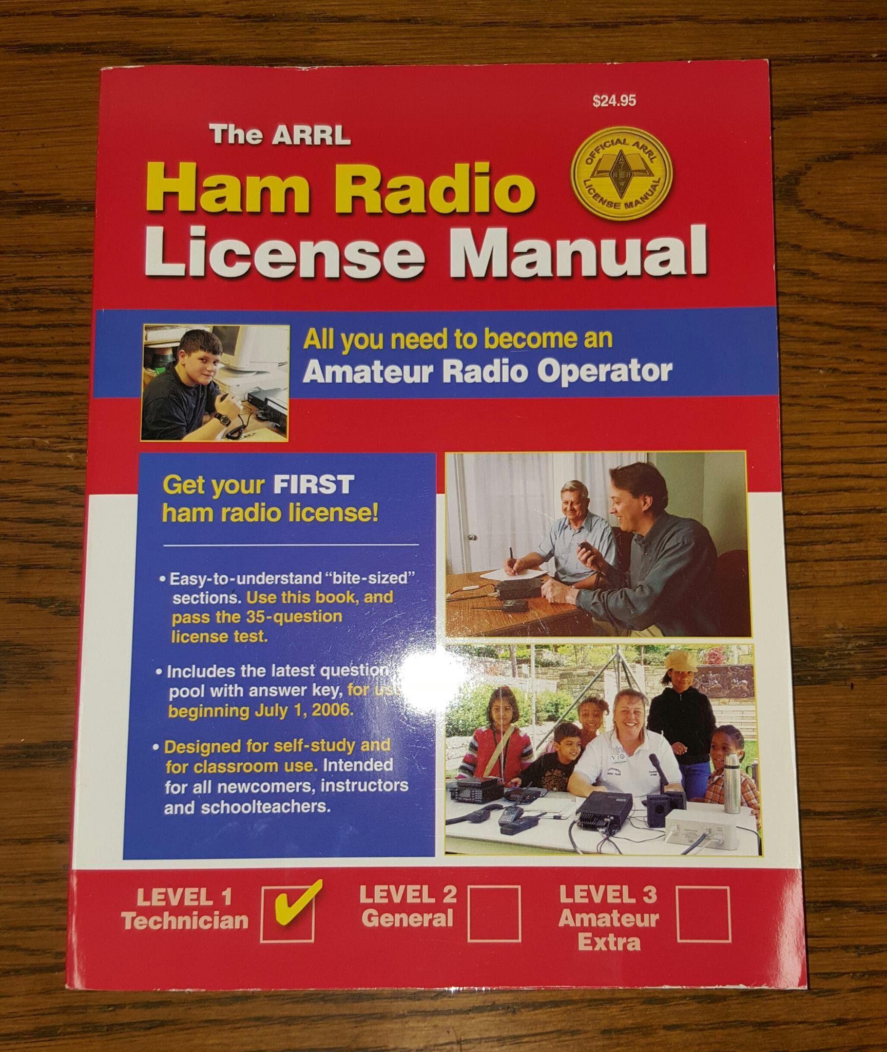 The ARRL Ham Radio License Manual- Level 1