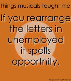 Avenue Q. Too bad they spelled opportunity wrong.