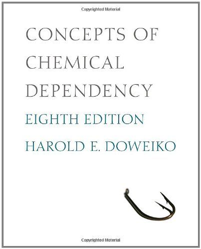 Concepts of Chemical Dependency (Substance Abuse