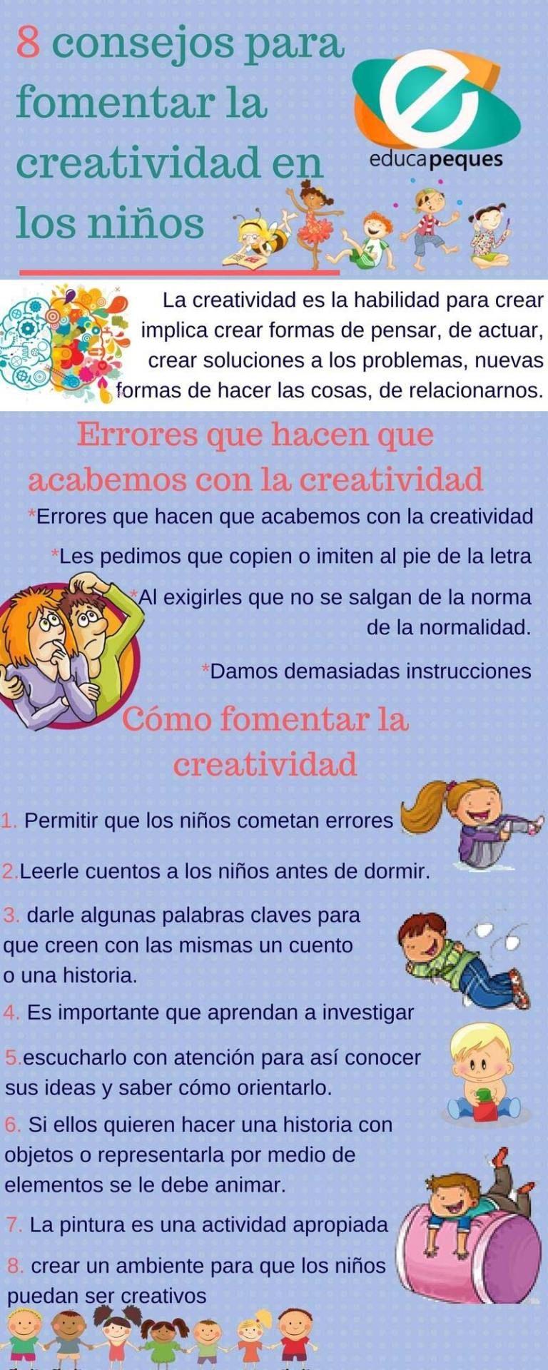 Infografía 8 Consejos Para Fomentar La Creatividad Infantil Infografias Para Niños Pedagogia Infantil Psicologia Niños