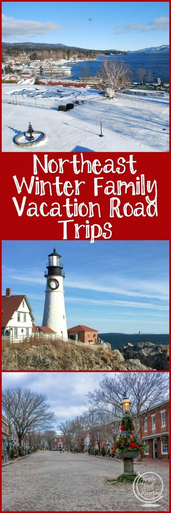 Northeast winter family vacation road trips, including