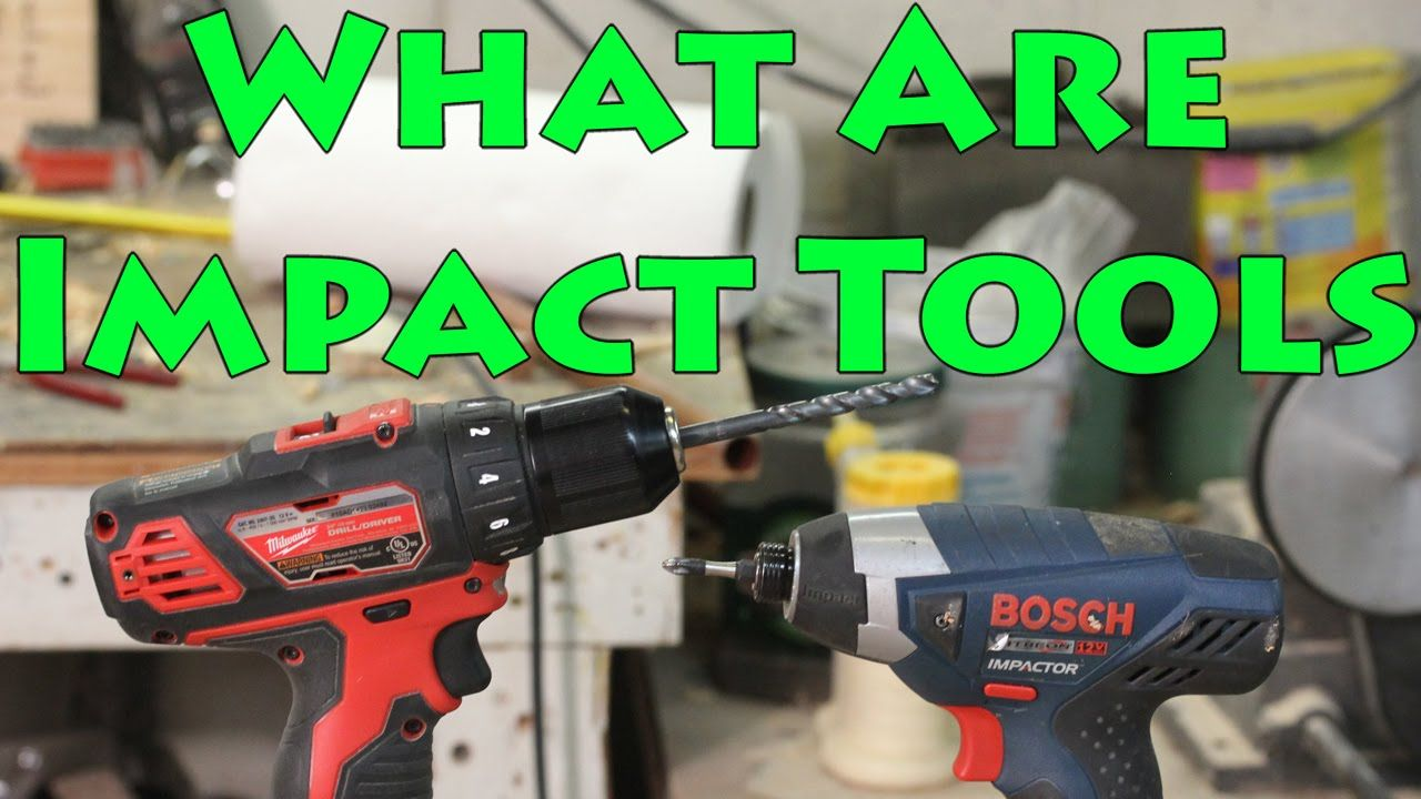 Drill Vs Impact Driver Vs Impact Wrench Vs Hammerdrill Drill