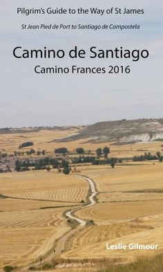 Camino de Santiago Guide Book eBook on the Camino Frances