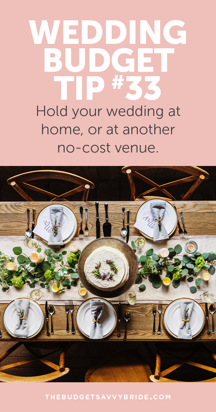 Wedding Budget Tip 33 Hold Your At A Low Cost Venue Weddingbudget