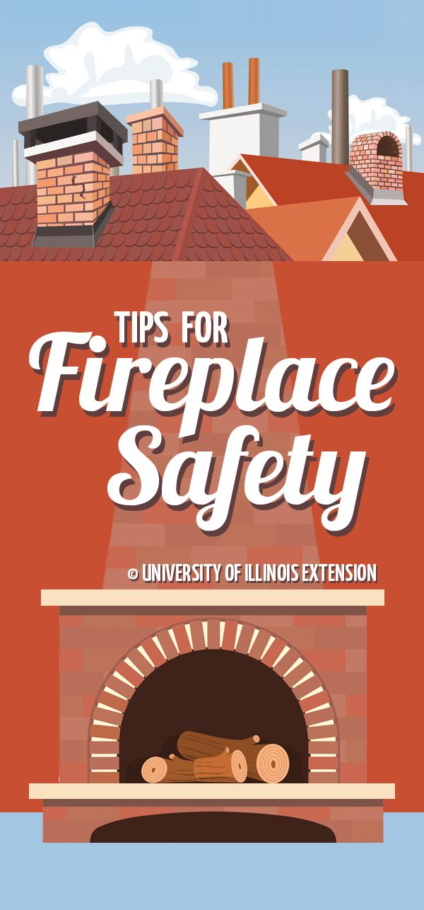 Tips For Fireplace Safety Before Building Your First Fire Of The Season Have A Chimney Sweep Out To Inspect The Fireplace And The Chimn In 2020 Fire Safety Tips