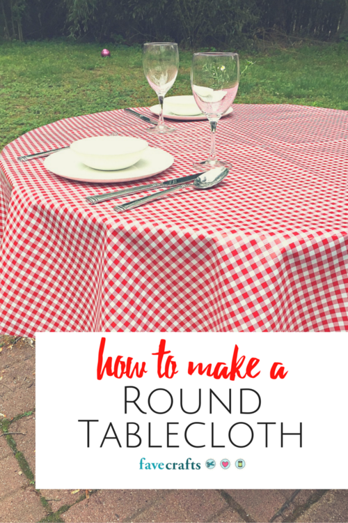 How To Make A Round Tablecloth With Images Table Cloth Round