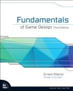 Fundamentals of game design / Ernest Adams 3. p. 2014