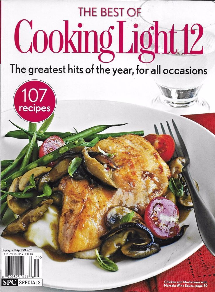 The Best Of Cooking Light Magazine Chicken Supper Soups Desserts Breads  Sides