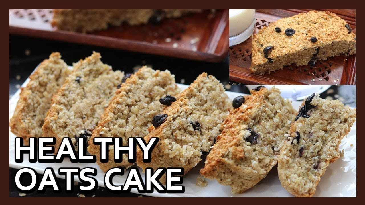HEALTHY OATS CAKE without flour, oil, butter   Oatmeal ...
