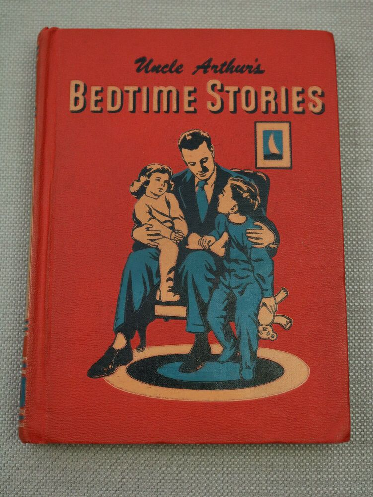 Vintage Uncle Arthur's Bedtime Stories Volume 1 1950