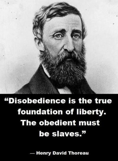 Disobedience I The True Foundation Of Liberty Thoreau Quote Henry David Oscar Wilde Essay On