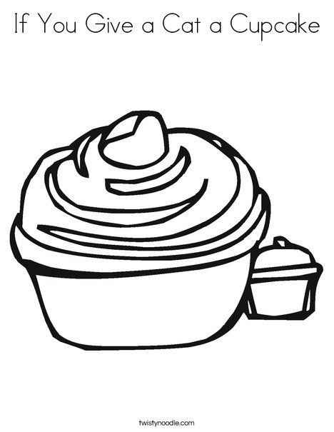 If You Give A Cat A Cupcake Coloring Page Birthday Coloring Pages Cupcake Coloring Pages Coloring Pages Inspirational