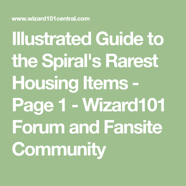 Illustrated Guide to the Spiral's Rarest Housing Items
