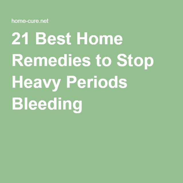 21 Best Home Remedies to Stop Heavy Periods Bleeding