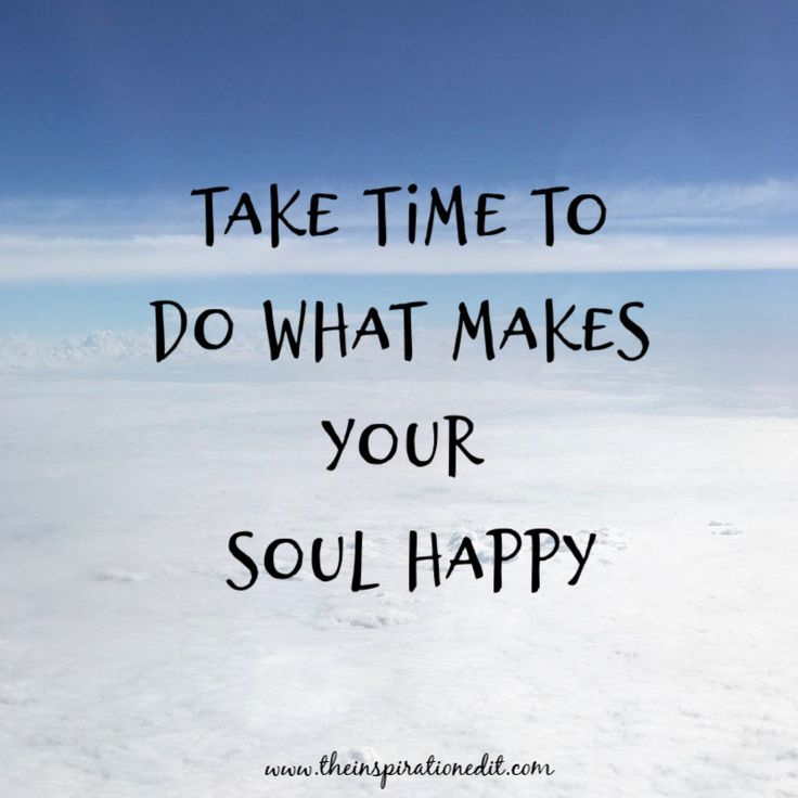 13 Self Care Quotes To Inspire Your Soul Relax Quotes Value Quotes Soul Quotes