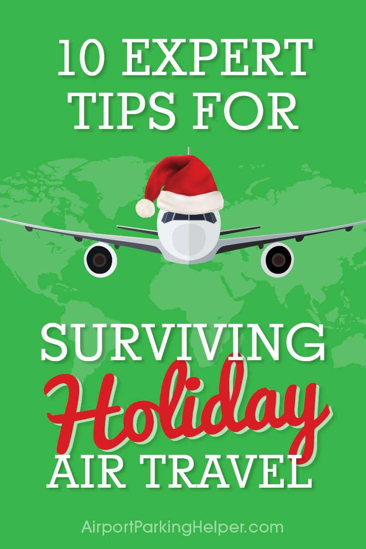Expert tips to help you conquer the craziness of flying at the holidays (or any time of year). Don't let the crowds and stress ruin your trip when you hit the skies for Thanksgiving, Christmas or New Year's travel. Use these travel skills best practices to deal with airports, airlines, delays, cancellations, airport parking, TSA, crowded terminals and other common holiday travel problems. Great air travel tips from your friends at AirportParkingHelper.com!