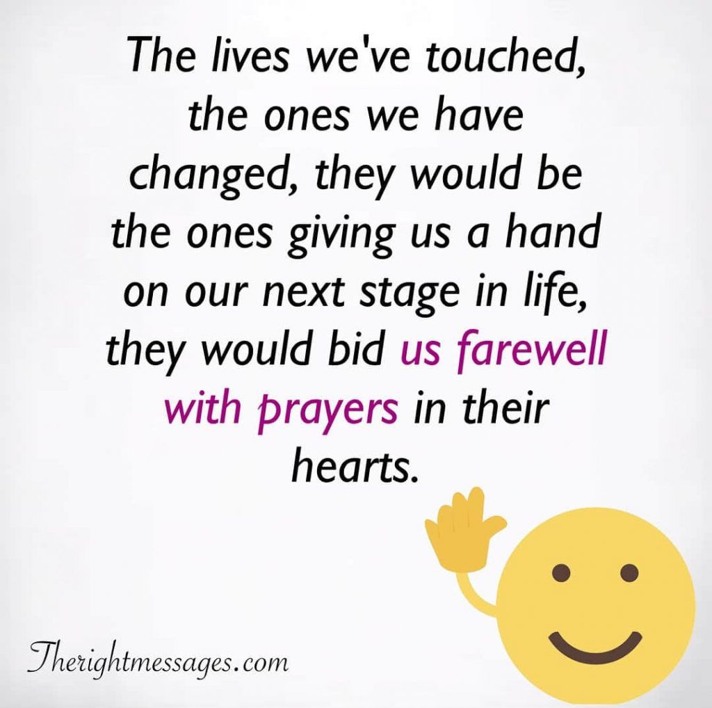 Emotional Goodbye Quotes And Farewell Sayings The Right Messages Farewell Quotes Goodbye Quotes Farewell Quotes For Colleagues