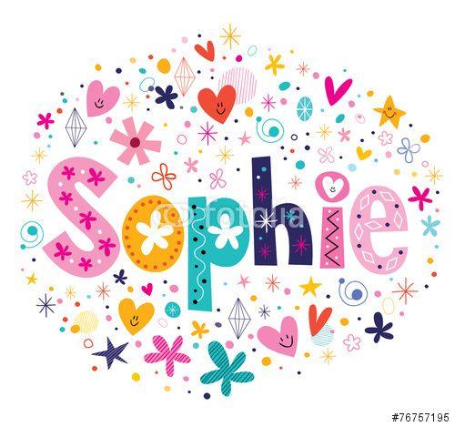 Sophie Lettering Decoration Sophie Sophia Name Sophie Name